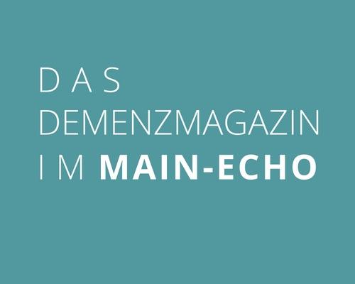 Main-Echo – Wohin, wenn die Demenz zuschlägt – Pressetext